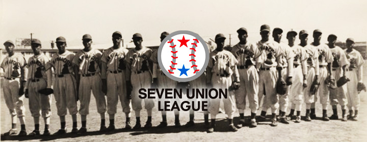 SEVEN UNION BASEBALL LEAGUE
