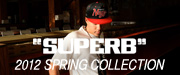 SUPERB 2012 SPRING COLLECTION