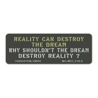 ミリタリーモットーB (現実は夢を壊すことがある。だったら夢が現実を壊したっていいではないか?) スマホ ステッカーカスタム