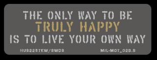ミリタリーモットーB (自分の道を見つけて歩いていく事が本当の幸せ) スマホ ステッカーカスタム