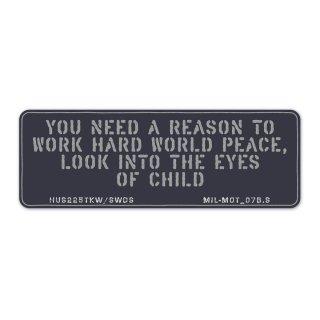 ミリタリーモットーB (どうして世界が平和でなければいけないのか?答えは子供の瞳の中に) スマホ ステッカーカスタム