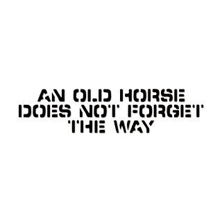 老いたる馬は道を忘れず  | コトワザ ステンシル 転写ステッカー | PST026