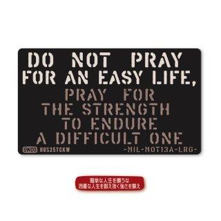 ミリタリーモットー  ステッカー A(簡単な人生を願うな、困難な人生を耐え抜く強さを願え)|ラージサイズ