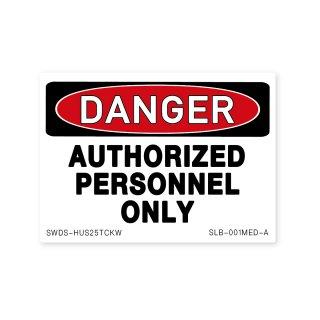 サイン&ラベルズ(危険;許可のある者のみ)|ミディアム サイズ