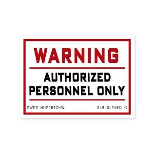 サイン&ラベルズ(警告;許可のある者のみ)|  ミディアム サイズ