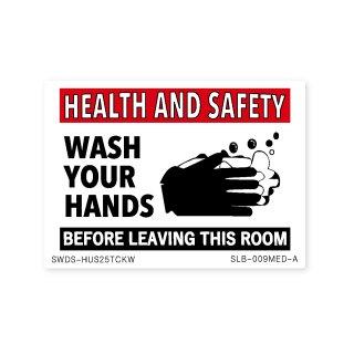 サイン&ラベルズ(健康と安全;この部屋を出る前に手を洗って下さい)A|  ミディアム サイズ