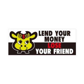 お金を貸すと友達を失う| コトワザステッカー PS029