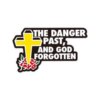 危険が過ぎると神を忘れる| コトワザステッカー PS031