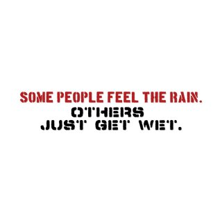 雨を感じられる人間もいるし、ただ濡れるだけの奴らもいる。| コトワザ ステンシル 転写ステッカー | PST069