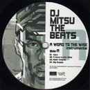 DJ Mitsu The Beats / A Word To The Wise - Instrumental (2LP)
