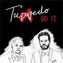 Tuxedo (Mayer Hawthorne & Jake One) / Do It - So Good (7