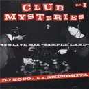 DJ KOCO a.k.a. SHIMOKITA / Club Mysteries Part.1 - 45's Live Mix (MIX-CD/USED/NM)