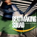 DJ Mu-R / Beatmaking Squad (MIX-CD)
