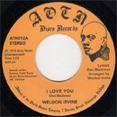 """Weldon Irvine / I Love You - What's Going On? (7"""")"""