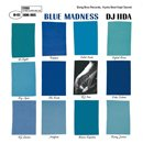 DJ IIDA  / Blue Madness (MIX-CD)