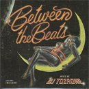 DJ TOZAONE / Between The Beats (MIX-CD/紙ジャケット仕様)