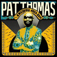 Pat Thomas & Kwashibu Area Band / Same (2LP+CD)