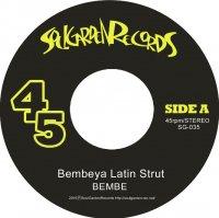 BEMBE / Bembeya Latin Strut - Dope Walk Slow Talk (7