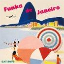 CAT BOYS / Funka de Janeiro (7