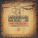 COOKINJAX [ DJ S-KY & FAT32 ] / Underground Railroad #08 (MIX-CD)