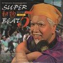 DJ吉沢dynamite.jp / Super和物Beat 其の五 (MIX-CD/紙ジャケ)