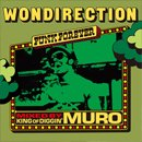MURO / WONDIRECTION FUNK FOREVER - Remaster Edition (MIX-CD)