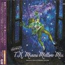 黒田大介 - Daisuke Kuroda / Kickin 7: T.K. Miami Mellow Mix (MIX-CD)