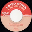 Lord Echo / Things I Like To Do - Long Time No See (7