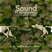 Sound Maneuvers (DJ Mitsu The Beats & DJ Mu-R) / 12th Anniversary Mix (MIX-CDR)
