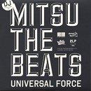 DJ Mitsu The Beats / Universal Force (2LP)
