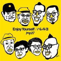 pug27:Enjoy Yourself / ハレルヨ (7