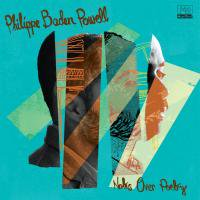 Philippe Baden Powell / Notes Over Poetry (LP/180g)