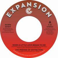 The Friends Of Distinction / When A Little Love Began To Die - Ain't No Woman (7