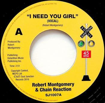 Robert Montgomery & Chain Reaction / I Need You Girl - Vocal & Instrumental Versions (7&quot…