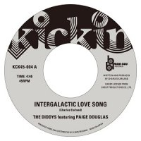 THE DIDDYS FEATURING PAIGE DOUGLAS Intergalactic Love Song /Intergalactic Love Song (7