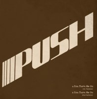PUSH / YOU TURN ME ON (7
