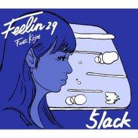 5lack (S.l.a.c.k.) / 娯楽 / Feelin29 Feat.Kojoe ~7inch VINYL LTD EDITION~ (CD+7