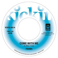 TRAMA : Come With Me / Gimme Some  (7