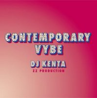 DJ KENTA(ZZ PRODUCTION) / Contemporary Vybe (MIX-CD)