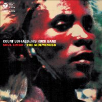 COUNT BUFFALO & HIS ROCK BAND :SOUL LIMBO / THE SIDEWINDER (7