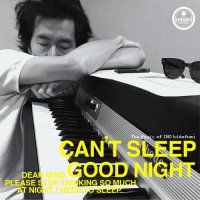 INO hidefumi / CAN'T SLEEP / GOOD NIGHT (7