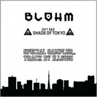 ILL SUGI (Nasty Ill Brother S.U.G.I.) / BLOHM SHADE OF TOKYO BEAT MIX (MIX-CDR)