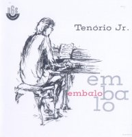 Tenorio Jr. / Embalo (LP/reissue)