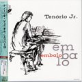 Tenorio Jr. / Embalo (LP/JPN re-issue)