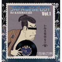 DJ KAZZMATAZZ : JAPANESE BOY (MIX-CD)