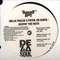 De La Soul / Millie Pulled A Pistol On Santa / Keepin' The Faith (EP/再発)