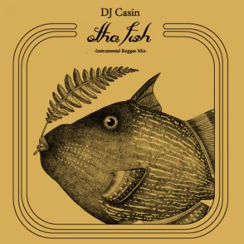 DJ Casin / otha fish - Instrumental Reggae Mix (MIX-CDR/特殊ジャケット)