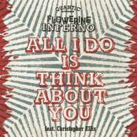 Quantic Presenta Flowering Inferno / All I Do Is Think About You - Far East Dub (7
