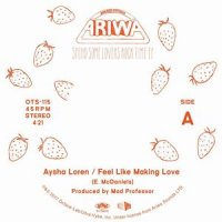Aysha Loren/Mad Professor : Feel Like Making Love/Dub -Spend Some Lovers Rock Time EP 3 (7