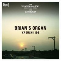 Yasushi Ide / Brian's Organ - Yosuke Tominaga Remix (7
